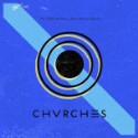 """Chvrches – """"The Mother We Share (Blood Diamonds Remix)"""""""