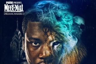 Download Meek Mill <em>Dreamchasers 3</em> Mixtape