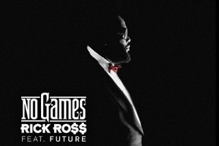 "Rick Ross – ""No Games"" (Feat. Future)"