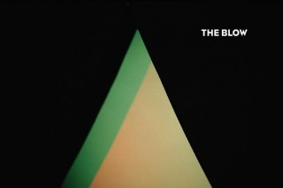 Stream The Blow <em>The Blow</em>