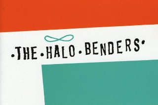 Backtrack: Halo Benders <em>God Don&#8217;t Make No Junk</em>