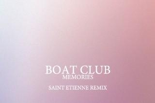 "Boat Club – ""Memories (Saint Etienne Remix)"" (Stereogum Premiere)"