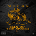 "Migos – ""Ran Up The Money"""