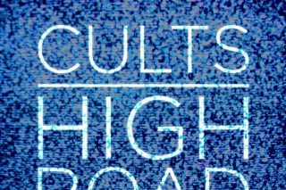 """Cults – """"High Road (Baio Remix)"""""""