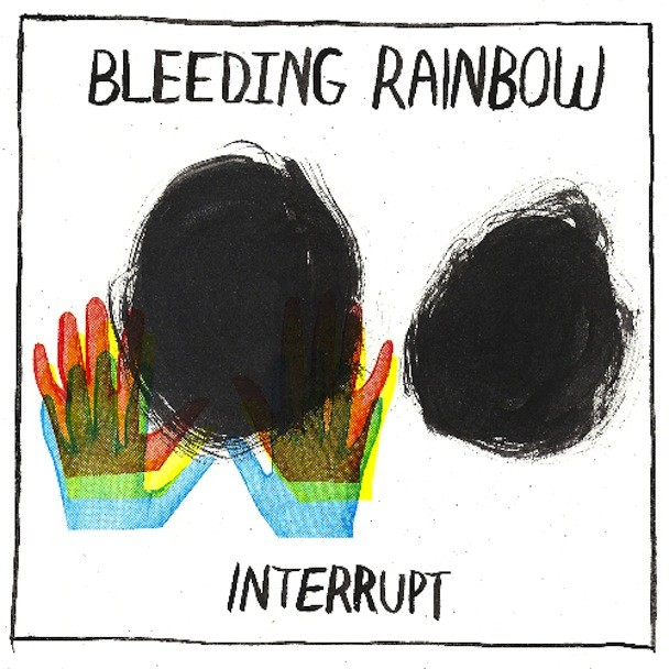 Bleeding Rainbow Interrupt