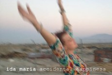 Ida Maria - Accidental Happiness