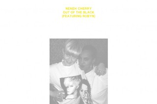"""Neneh Cherry – """"Out Of The Black (Joe Goddard Remix)"""" (Feat. Robyn)"""