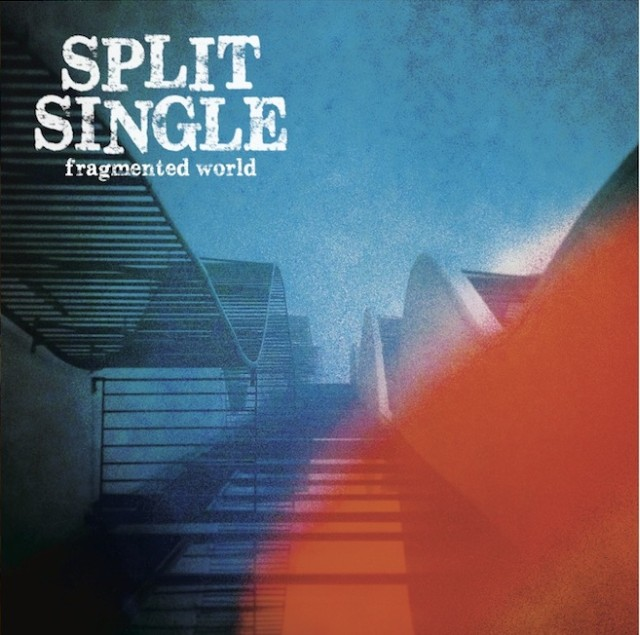 Split Single - Fragmented World