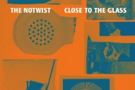Stream The Notwist <em>Close To The Glass</em>