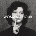 "Woman's Hour – ""Her Ghost"""