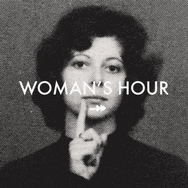 "Woman's Hour - ""Her Ghost"""