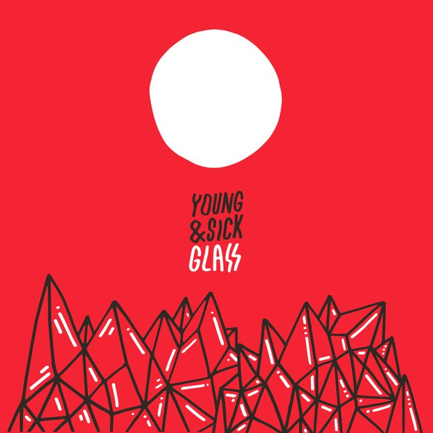 Young & Sick Glass