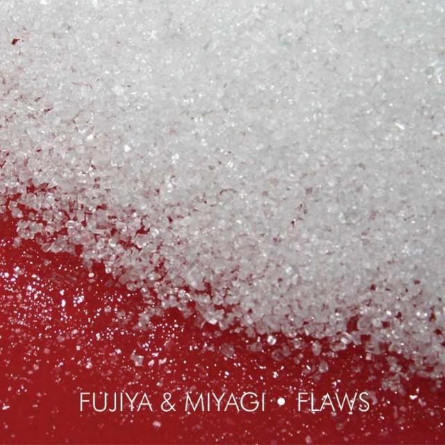 Fugiya & Miyagi - Flaws