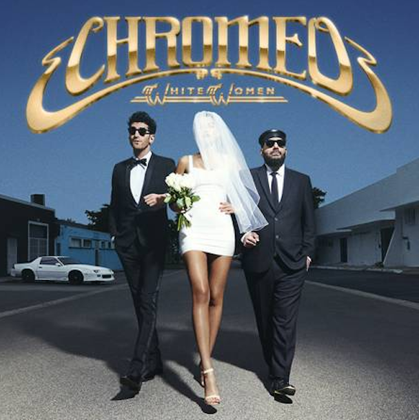 "Chromeo - ""Jealous (I Ain't With It)"""