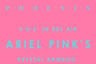 "Phoenix – ""SOS In Bel Air"" (Ariel Pink's Krystal Bamboo Remix)"