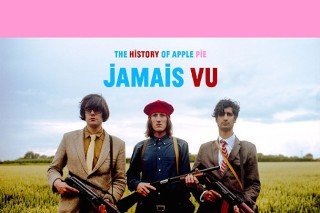 "The History Of Apple Pie – ""Jamais Vu"""