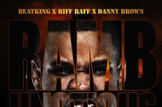 "Beatking – ""Rambunctious"" (Feat. Danny Brown & Riff Raff)"