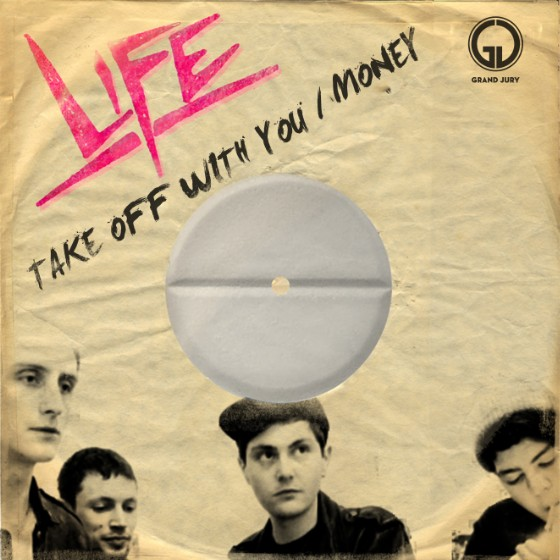 """LIFE  - """"Take Off With You"""" / """"Money"""" single"""