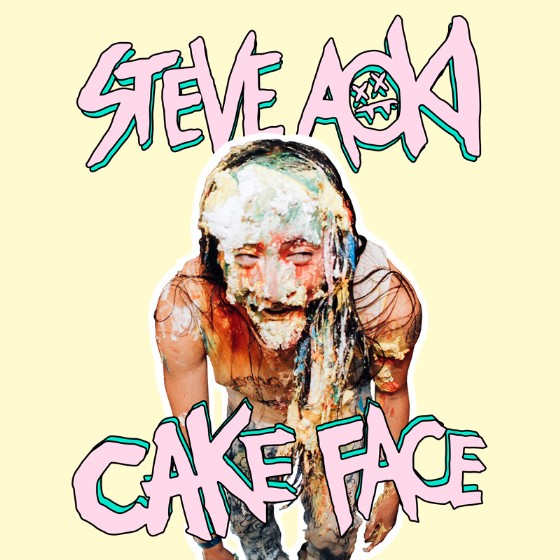 """Steve Aoki - """"Cake Face"""""""