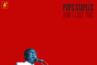 "Pops Staples – ""Somebody Was Watching"" (Prod. Mavis Staples & Jeff Tweedy)"