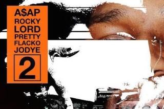 "A$AP Rocky – ""Lord Pretty Flacko Jodye 2″"