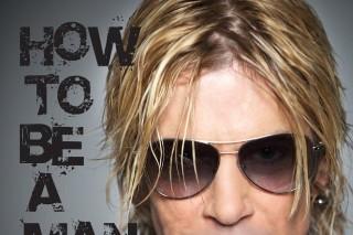 Duff McKagan Wrote An Advice Book Called <em>How To Be A Man</em>