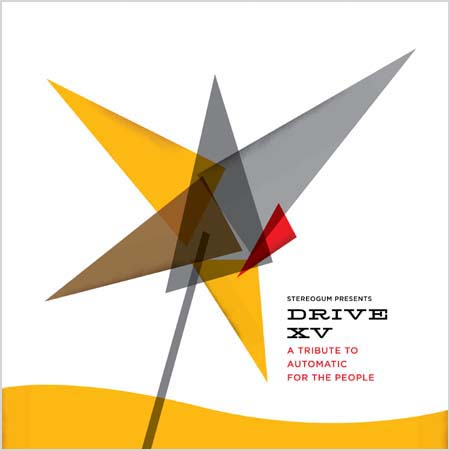 cover art for 'Stereogum Presents... DRIVE XV: A Tribute To Automatic For The People'