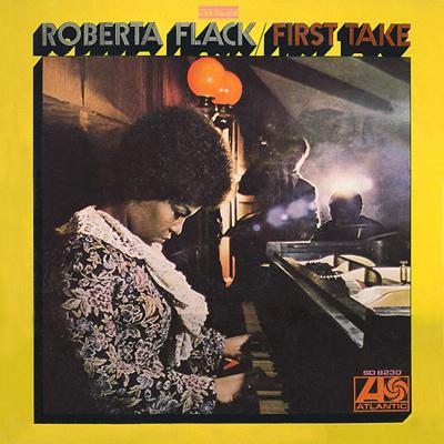 007 Roberta Flack - First Time I Ever Saw Your Face