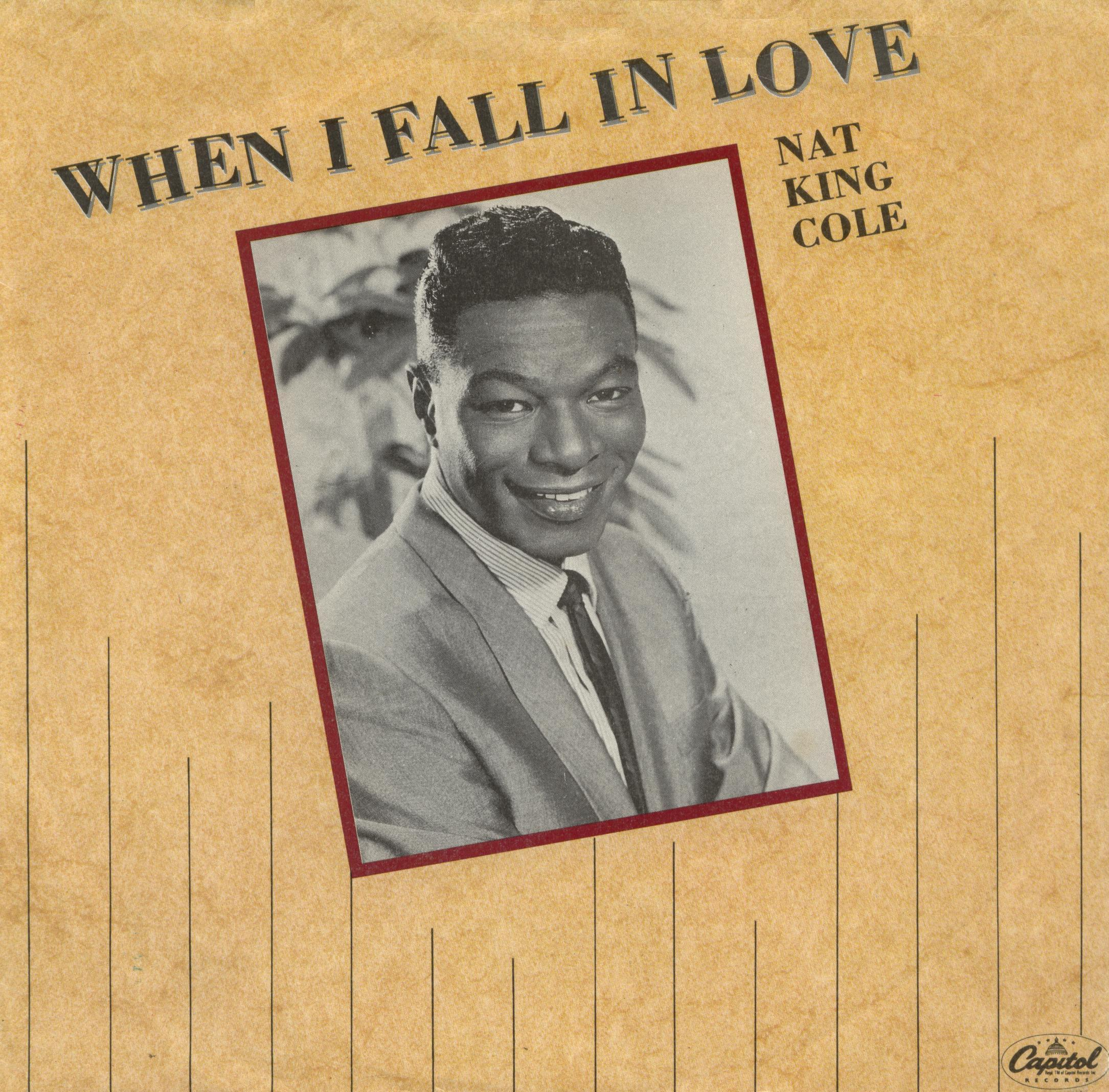 099 Nat King Cole - When I Fall In Love