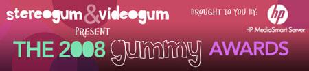 Gummy Awards 2008: Polls Are Open!
