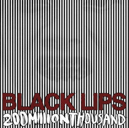 blacklips_200million_450.jpg