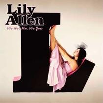 Lily Allen <em>It&#8217;s Not Me, It&#8217;s You</em> Preview