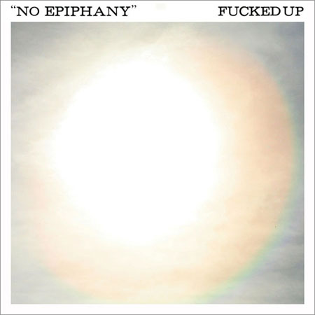 "New Fucked Up – ""No Epiphany (No Age Remix)"""