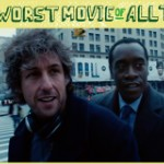 The Hunt For The Worst Movie Of All Time: <em>Reign Over Me</em>