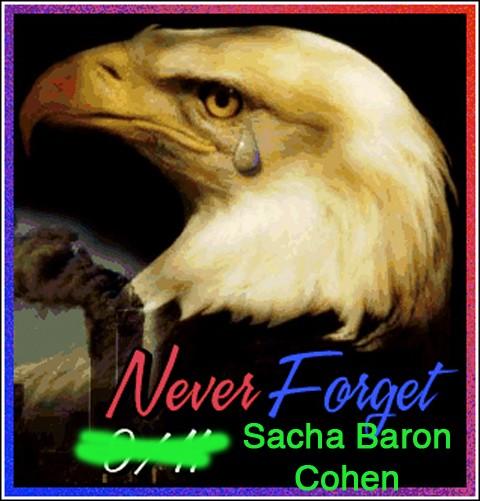 never_forget_sacha_baron_cohen.jpg
