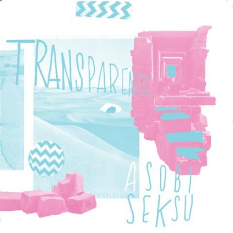 asobi-seksu-transparence-aa.jpg