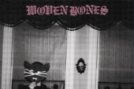 "New Woven Bones – ""If You're Gold, I'm Gone"""