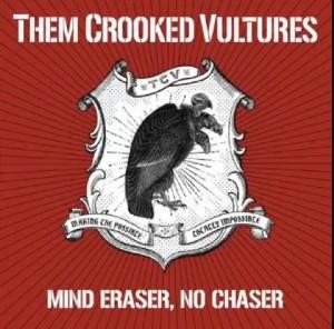 """New Them Crooked Vultures – """"Mind Eraser, No Chaser"""""""