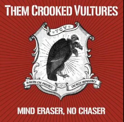 "New Them Crooked Vultures – ""Mind Eraser, No Chaser"""