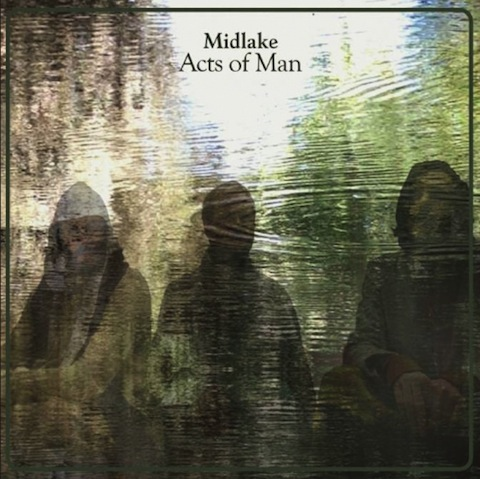 """New Midlake – """"Acts Of Man"""" & """"Rulers, Ruling All Things"""""""