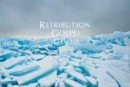 "New Retribution Gospel Choir – ""Hide It Away"""