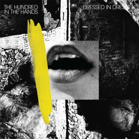 """The Hundred In The Hands – """"Dressed In Dresden (Maxime 2600 In My Hands Remix)"""""""