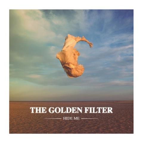 """The Golden Filter – """"Hide Me"""""""
