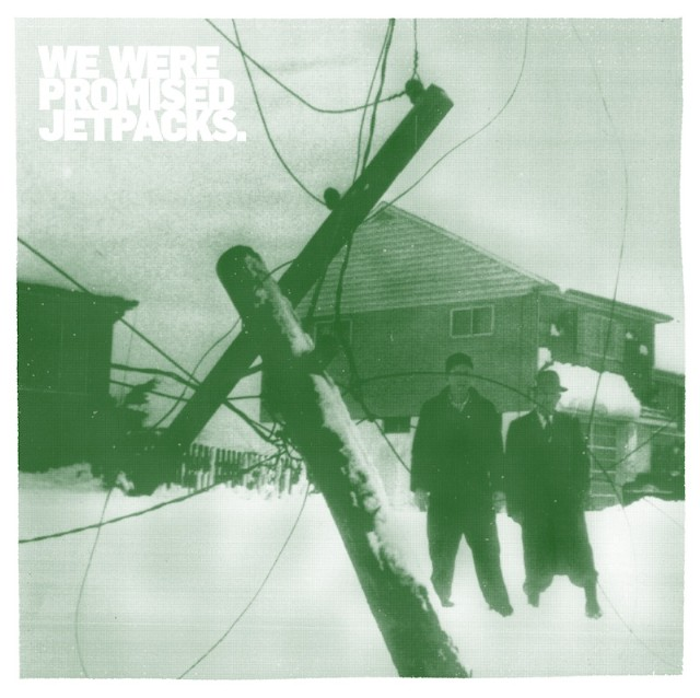 We Were Promised Jetpacks The Last Place You'll Look