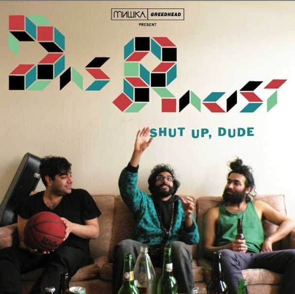 Das Racist - Shut Up, Dude