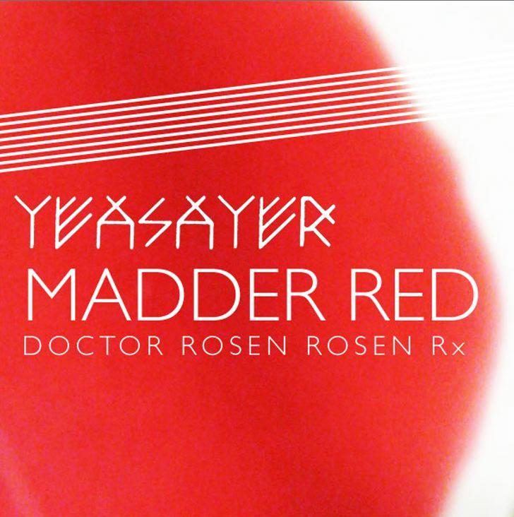 "Yeasayer – ""Madder Red (DOCTOR ROSEN ROSEN Rx)"""