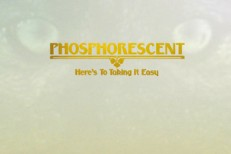 Phosphorescent - Here's To Taking It Easy Cover Art