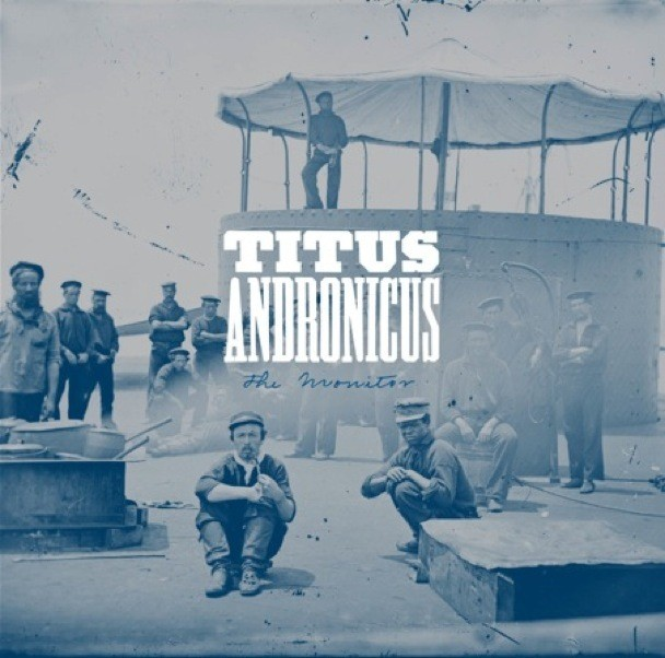 "Titus Andronicus - ""A More Perfect Union"""
