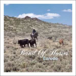 """Band Of Horses - """"Laredo"""""""