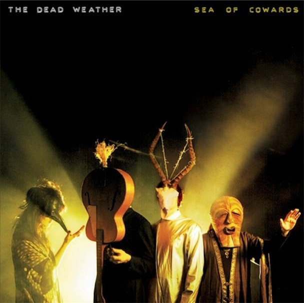 Dead Weather Sea Of Cowards Album Art